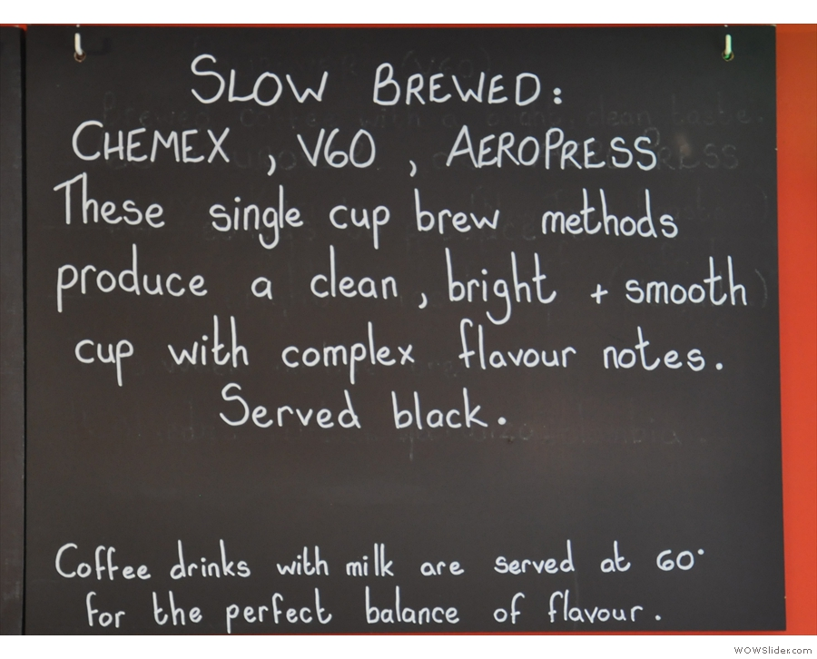 ... and three filter (slow brew) methods.