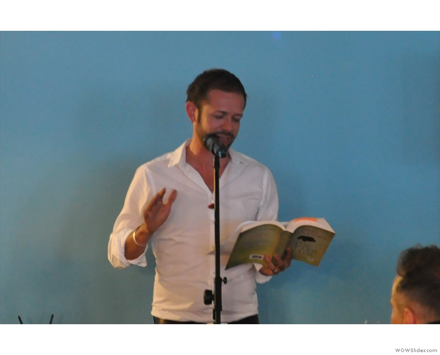 He read a couple of extracts from the book, which were really good.