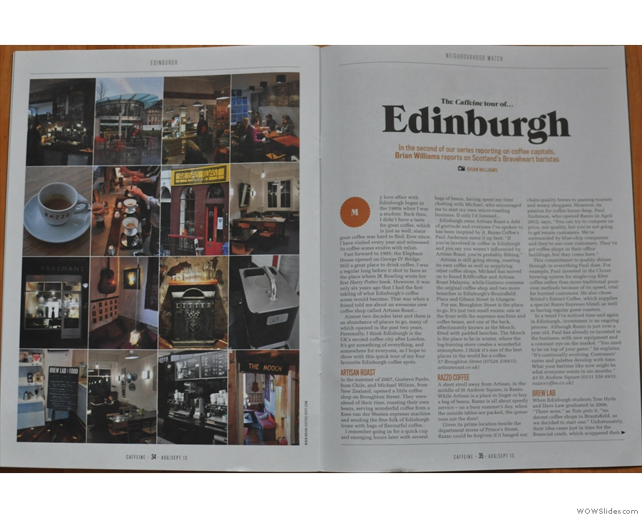 Inside Issue 4. Who wrote this excellent article on the Edinburgh coffee scene?