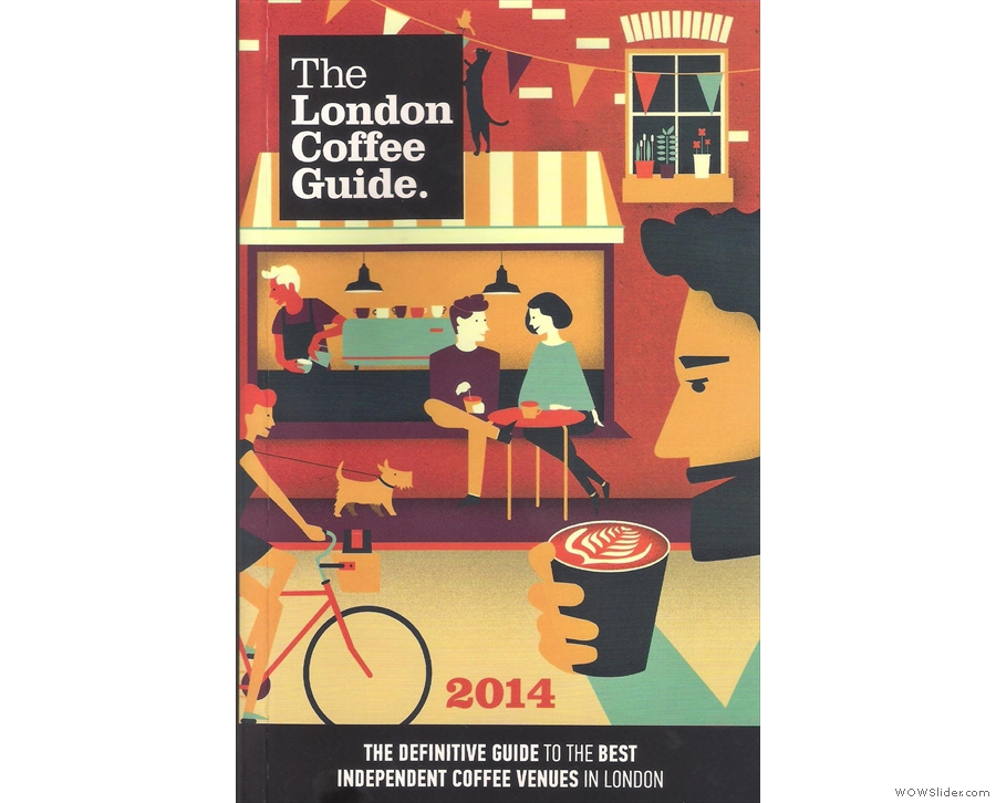 I also turned my hand at book reviewing with the London Coffee Guide and others.