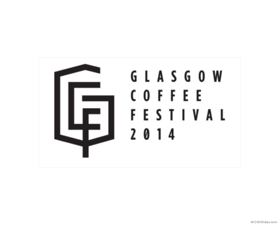 And then there was the first ever Glasgow Coffee Festival...