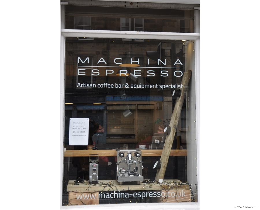 Edinburgh's Machina Espresso, purveyors of some extremely fine espresso.