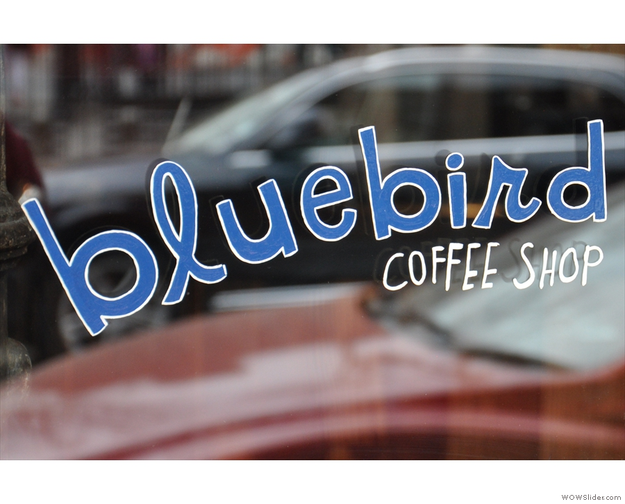 The lovely, friendly, neighbourhood (and small) Bluebird Coffee Shop in NYC.
