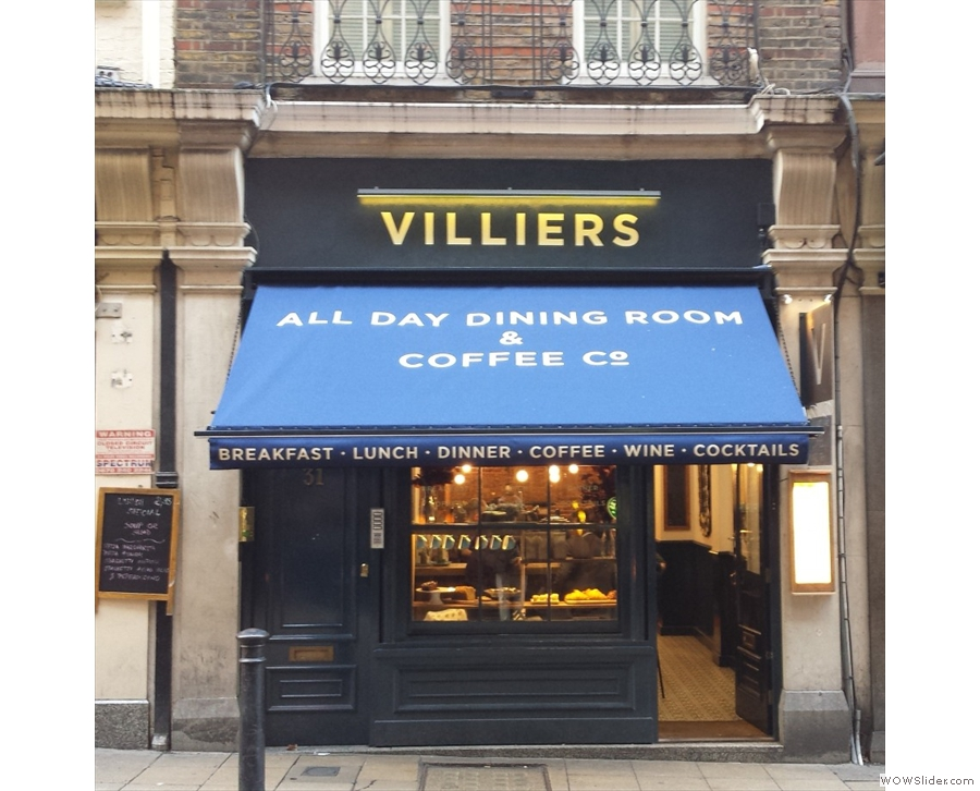 Villiers Coffee Co, family owned, family run, but where all the staff are infectiously cheerful.