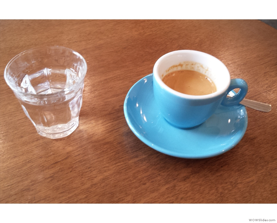My espresso, with a glass of water, naturally.