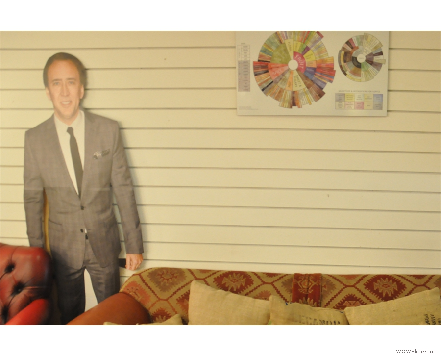 ... and a life-size carboard cut-out of Nicolas Cage next to the coffee-tasting wheel.