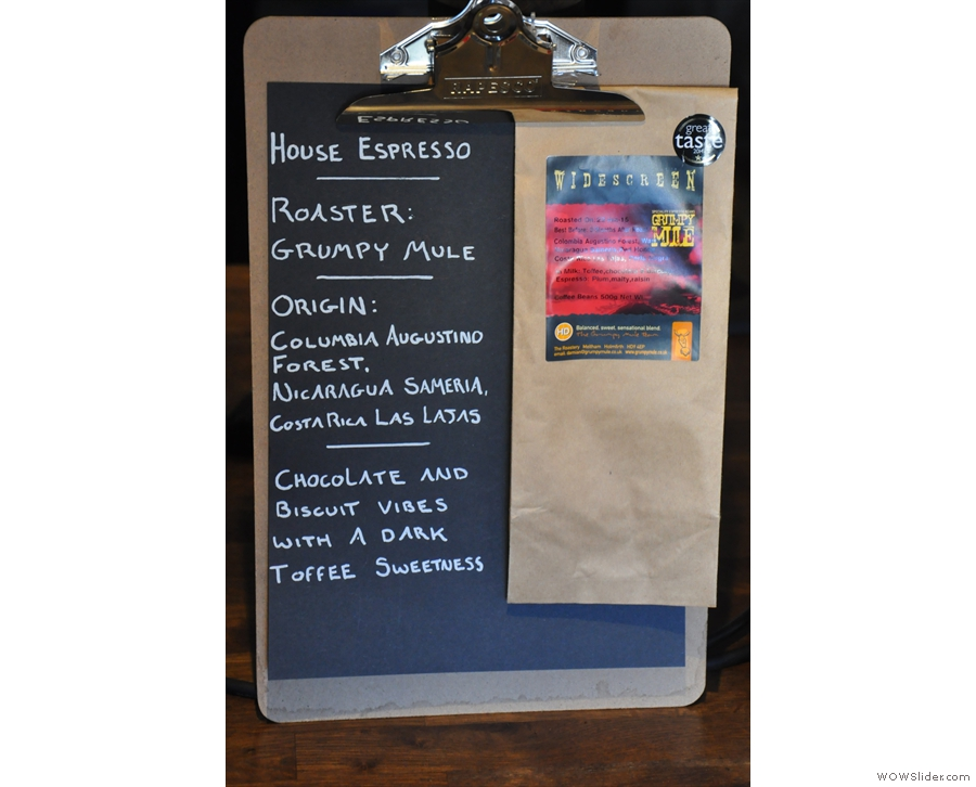 The house espresso is the Widescreen blend from nearby Grumpy Mule in Holmfirth...