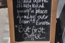Even the A-board screams 'coffee shop' at you!