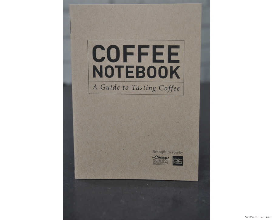 Before we left, everyone got a lovely little coffee notebook.