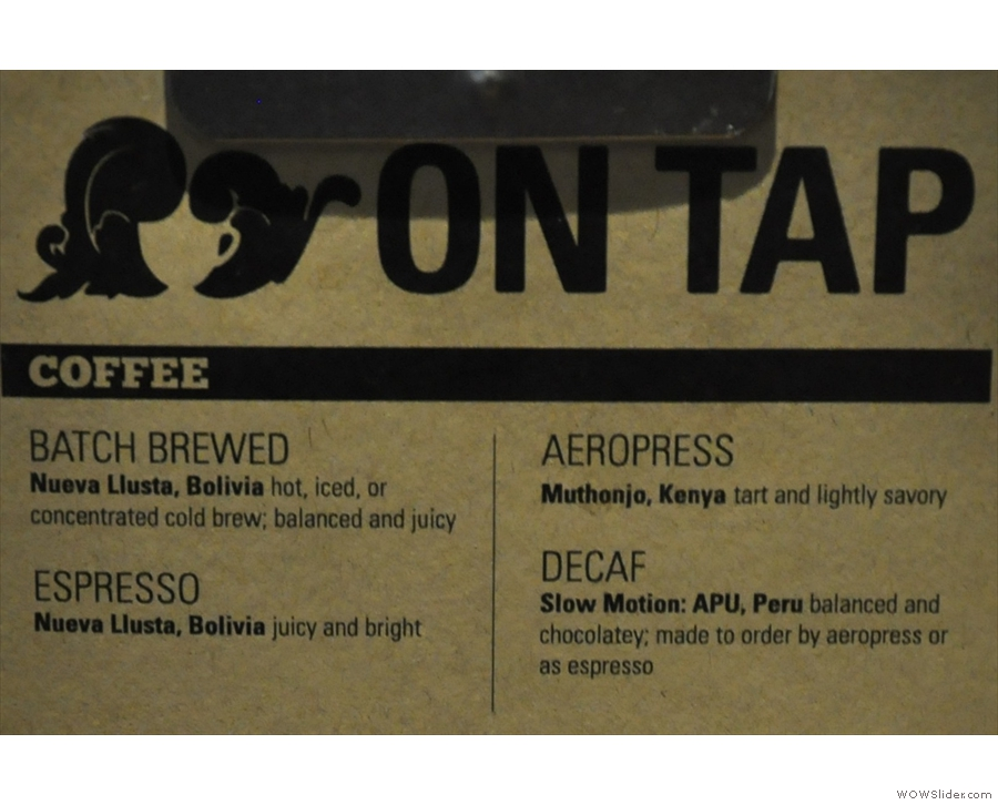 The coffee choices in more detail.