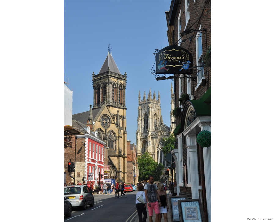 However, it's worth looking down the street before going in. That's York Minster on the right.