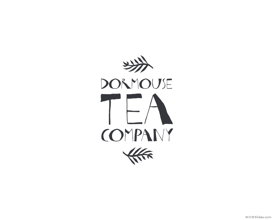 Surely some mistake, but someone said there will be tea from the Dormouse Tea Company.