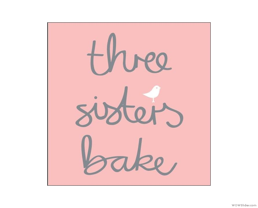 Foodies are well represented by Three Sisters Bake...
