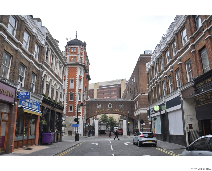 However, before we go in, it's worth looking down the street to St Mary's Hospital...