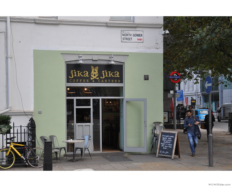 Jika Jika's London branch on North Gower Street at Euston Square.