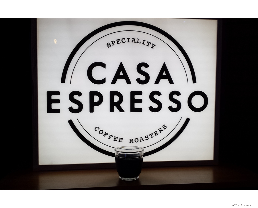 Moving on and we're still in the 'C's with Casa Espresso.