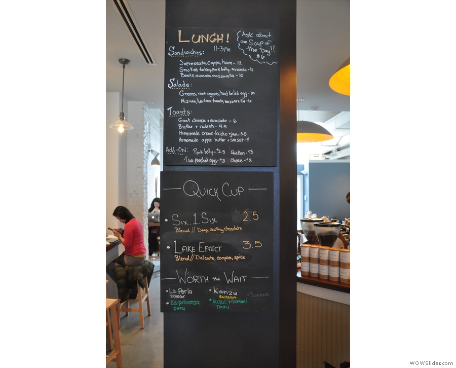 Meanwhile, lunch and coffee choices are up on the board on one of the pillars...
