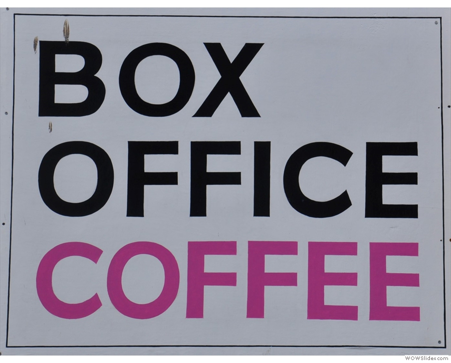 ... or indeed the equally fabulous Box Office Coffee!