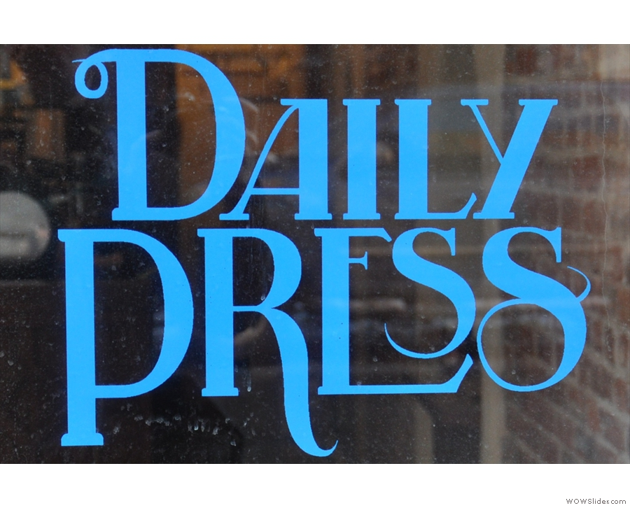 Moving down the Atlantic coast and it's Daily Press Coffee on Havemeyer Street, Brooklyn.
