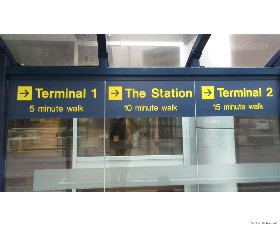 It's not the end of the line for me though... 10 minutes' walking & I'm still not at Terminal 3!