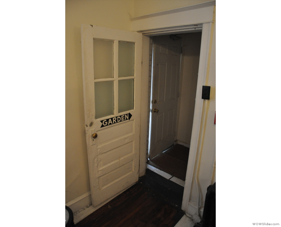 However, there's even more. If the weather's good, you'll find this door at the back is open.