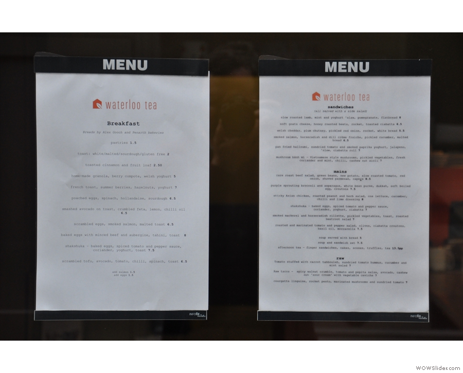 Talking of helpful, the food menus are posted in the windows.