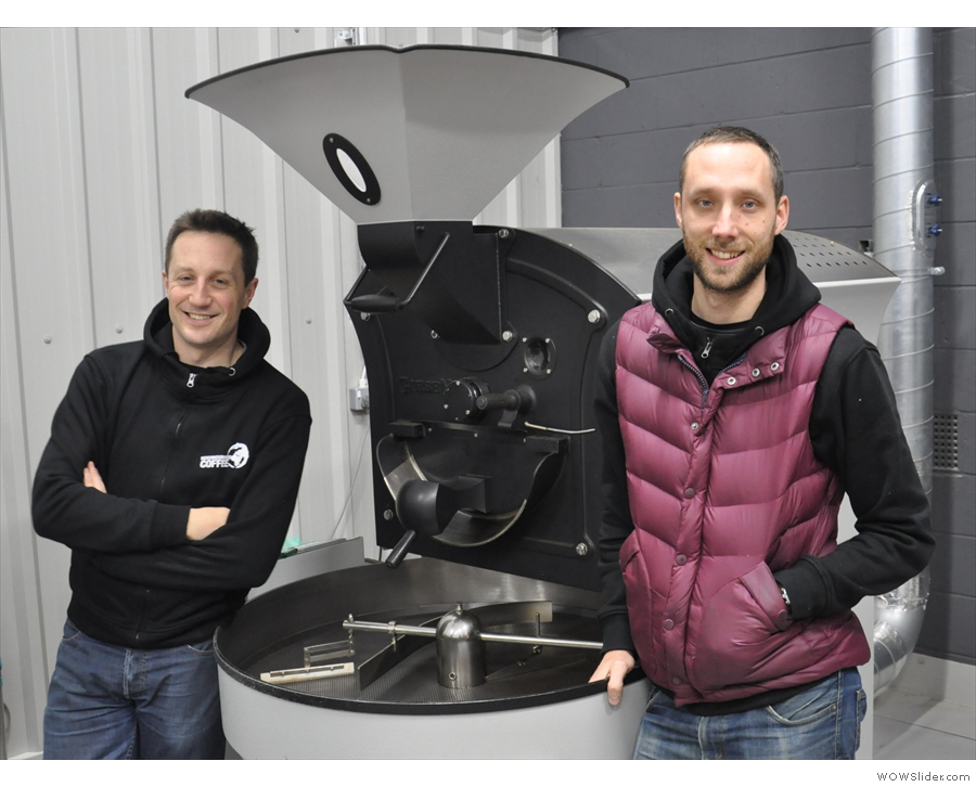 Talking of handsome, meet the roasters. And the roaster.