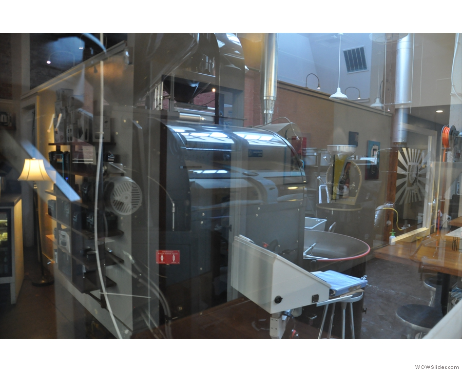 The roaster itself is behind these windows (easier to see than photograph!).