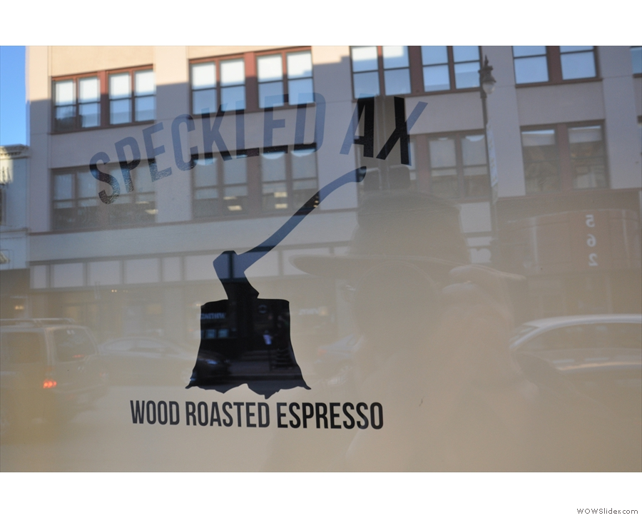 As it explains in the window, Speckled Ax is all about wood-roasted coffee.