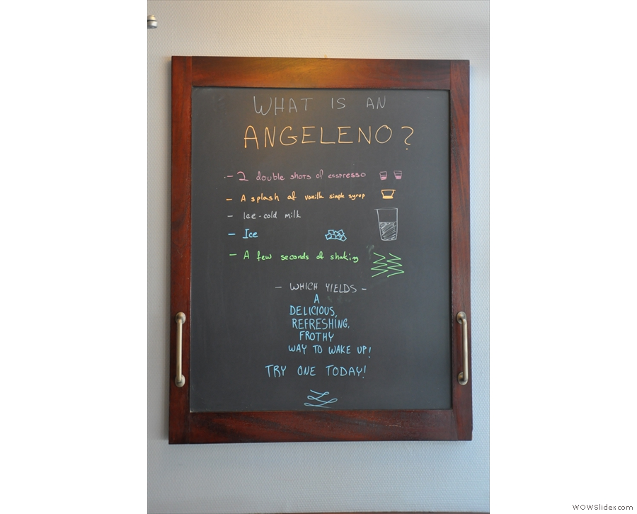 There's also something called an Angeleno. No, I didn't try one!