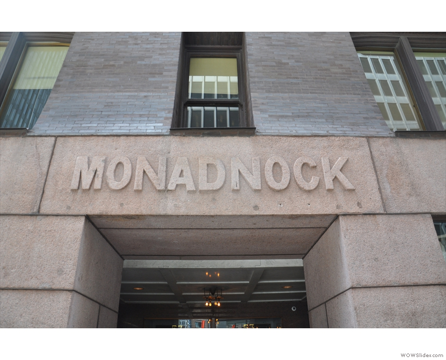 The Monadnock Building itself is worth a second look.