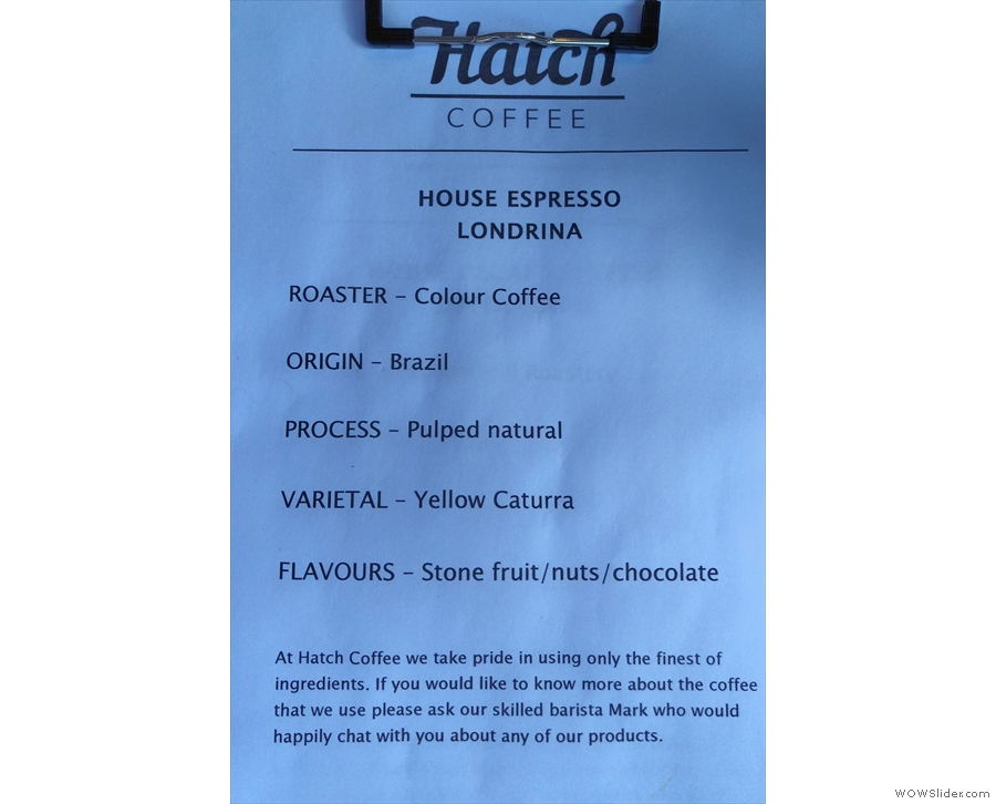... while if you ask nicely, there's details of the coffee. The espresso, from Colour Coffee...