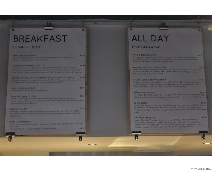 There's breakfast (until 11.30) and all day brunch/lunch.